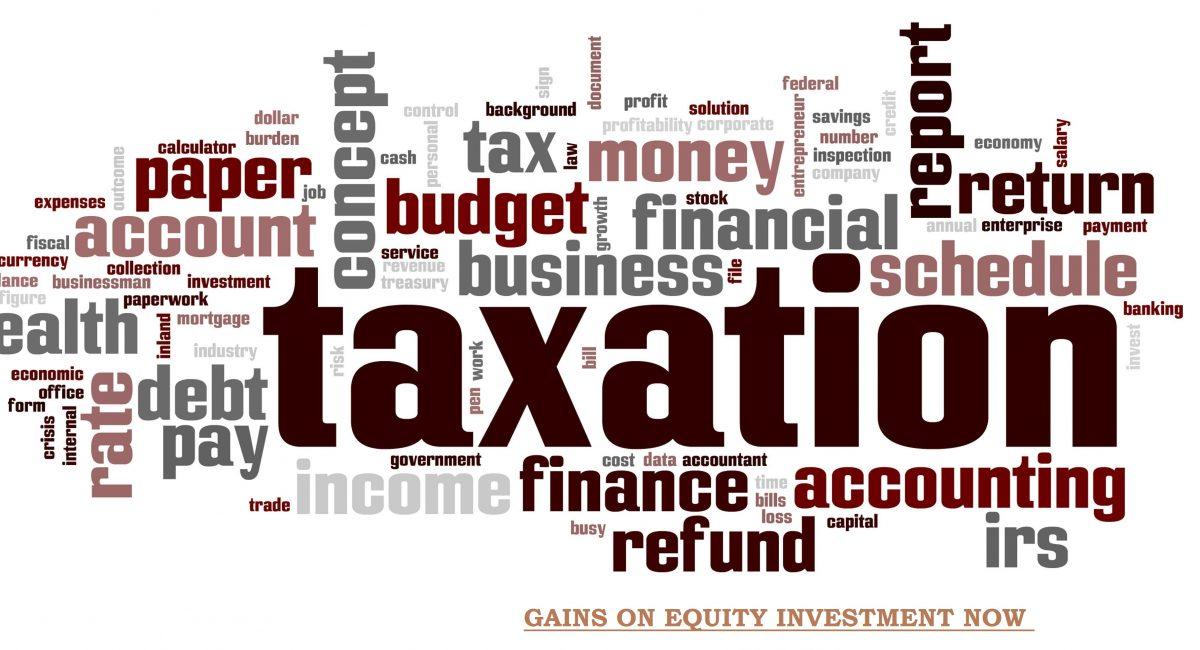 Taxation, Capital Gains